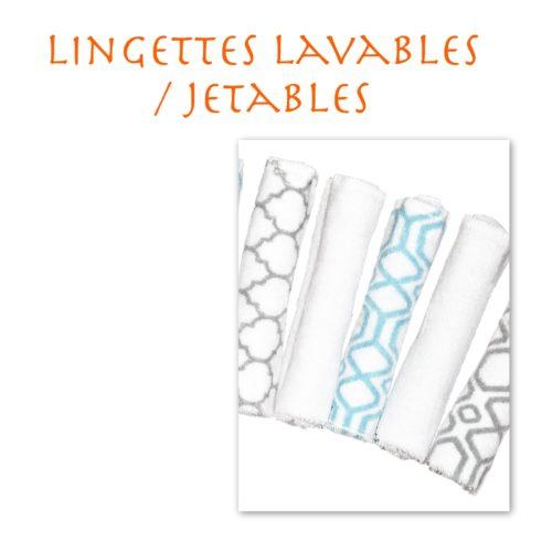 Lingettes lavables / jetables