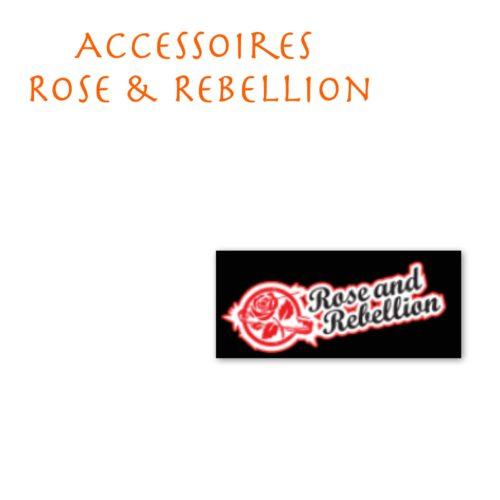 Accessoires Rose & Rebellion