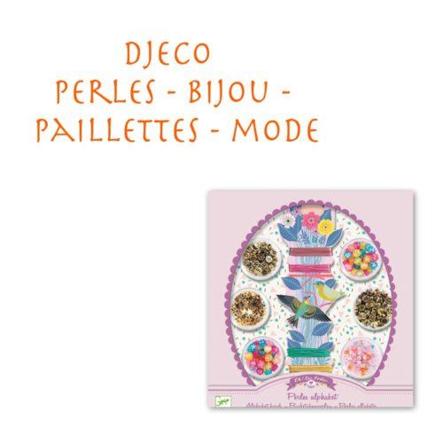 Djeco - Perles / Bijoux / Paillettes / Mode