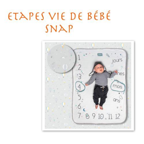 Snap - Etape vie de bébé